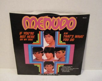 Menudo If You're Not Here 45 Record LP B/W That's What You Do
