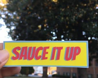 Sauce It Up Vinyl Sticker