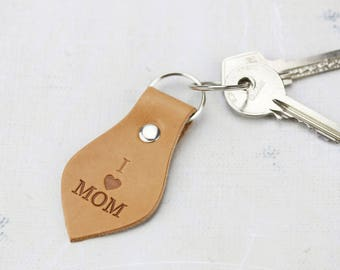 I love Mom key chain Mother keychain leather Mother day gift Leather key fob hand stamped Mom birthday gift Leather key ring Gift for mom
