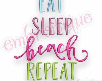 Eat, Sleep, Beach, Repeat- Summer Ocean Spring Break Vacation-   -Instant Download Machine Embroidery Design