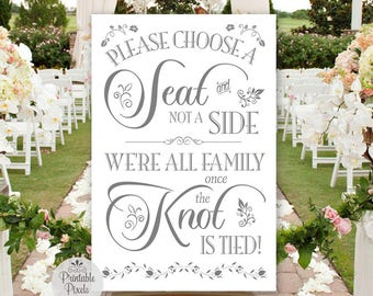 Grey Printable Choose A Seat Not A Side Sign, Wedding, No Seating Plan (#NSP6A)