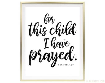INSTANT DOWNLOAD For This Child I Have Prayed / Modern Minimal Bible Verse Print / Printable / 1 Samuel 1:27