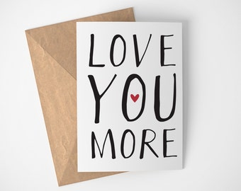 Love You More Card, Anniversary Card For Him, Anniversary Card For Her, Love Card For Boyfriend, Love Card For Girlfriend, Love Card Fiancee