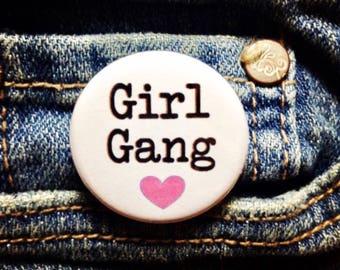 Girl gang button / Feminist button / Feminist pin / Girl gang badge