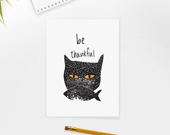 Cat, Black Cat, Illustration, Digital Download Printable, Image For Wall Decoration, Prints, be thankful.