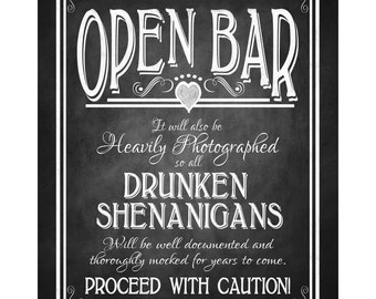 Non-wedding Open Bar 8x10 Printable Sign - DIY Digital Instant Download - Drunken sheningans sign - Rustic Heart Chalkboard Collection