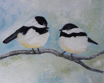 Chickadee Birds on a Branch Painting,  Custom Two Birds On A Branch Impasto Painting