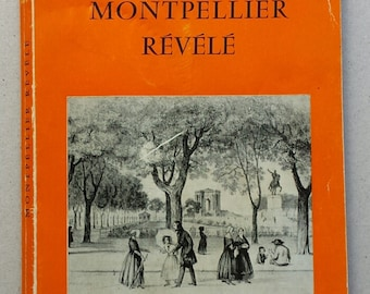 "Book ""Montpellier"" revealed Jessie Mahoudeau 1966 vintage"
