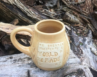 Pottery Mug-Daughter of Smoke and Bone- We Dreamed Together of a World Remade-Handmade Pottery by Daisy Friesen