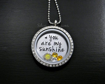 You are my sunshine Locket / Floating Locket / Personalized Hand Stamped Necklace