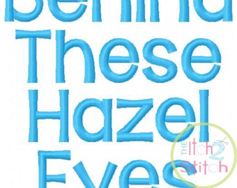 "Behind These Hazel Eyes Machine Embroidery Font  .75"", 1"", & 1.5"" (upper and lower A-Z) INSTANT DOWNLOAD now available"