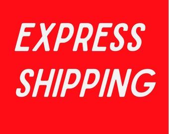 EXPRESS SHIPING