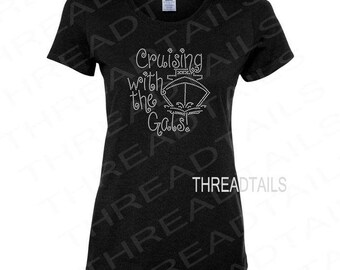 Cruising With The Gals Shirt | Sparkly Vacation Top | Bling Boat Apparel for Ladies | Rhinestone Clothing | Cruise Wear