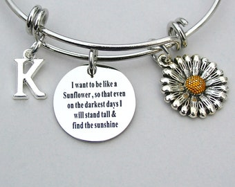 "SunFlower-"" I Want To Be Like A Sunflower, So That Even On The Darkest Days, I will Stand Tall And Find The Sunshine"" Bangle,Personalized 67"