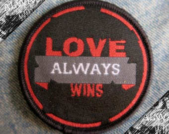Love Always Wins Patch - Iron on / Sew On. Cute Gift for All