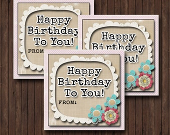 Happy Birthday To You! Flower Gift Tags, Cards- (6) 3x3 Cards- Instant download
