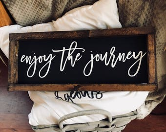 Enjoy the journey | Wood Signs | Home Decor