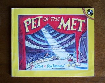 Pet of the Met by Lydia and Don Freeman - Children's Book - Mouse, Mice - Author of Corduroy