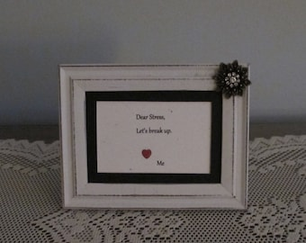 Stress Breakup Picture Frame