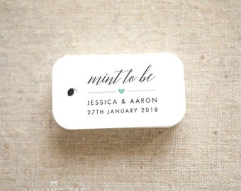 Mint To Be Wedding Favor Tags - Personalized Gift Tags - Custom Wedding Favor Tags - Bridal Shower Tags - Set of 30 (Item code: J624)