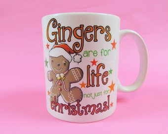 Gingers are for life not just for christmas mug gingerbread redhead ginger Ginger Bread Man Ginger Xmas Gift For Men Redhead Funny Gift