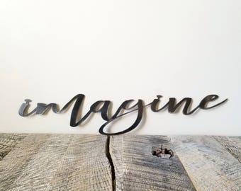 FREE SHIPPING!!! Imagine, Metal Sign, Metal wall art, Custom Metal Work, Cursive Writing, Farmhouse Decor, Iron Sign
