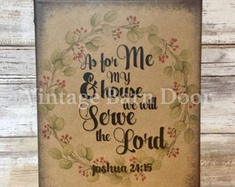 As For Me & My House, We Will Serve The Lord 8x10 Canvas