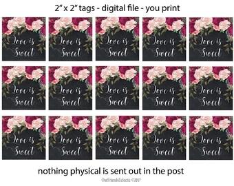 "love is sweet tags, printable wedding favor tags, love is sweet printable tags, digital favor tags, digital favour tags, you print, 2"" x 2"""