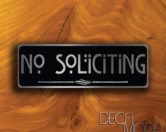 NO SOLICITING SIGN No Soliciting sign No Solicitation durable brushed aluminum composite and cut vinyl overlay No Soliciting Sign Solicitors