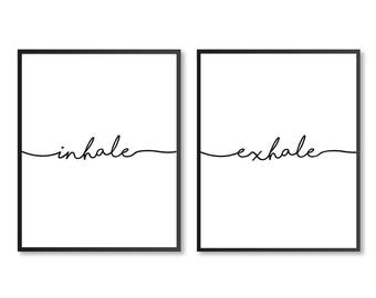 Inhale Exhale wall art, Inhale Exhale print, Inhale Exhale canvas, Yoga Poster Wall Art, Yoga studio art, Bedroom decor, DIGITAL DOWNLOAD