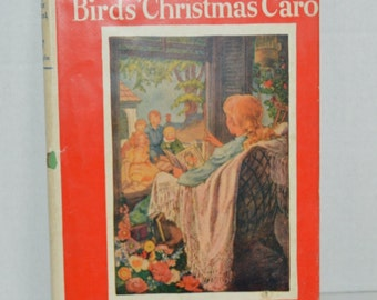 The Birds'  Christmas Carol by Kate Douglas Wiggin  Illustrations by Helen Mason Grose  Vintage Book HBDJ