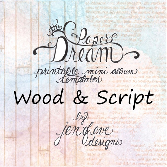 The Paper Dream Printable Mini Album Templates in Wood, Script, and Plain