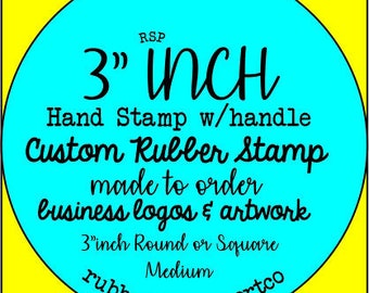 "Custom Rubber Stamp 3"" inch rubber stamp FREESHIP18, code. Made to order from business logo & artwork branding a large graphic on products"