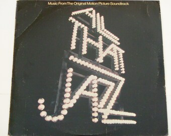 """All That Jazz - Music From the Original Motion Picture Soundtrack - Bob Fosse - """"On Broadway"""" - Casablanca 1979 - Vinyl LP Record Album"""
