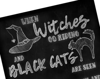 Halloween Chalkboard Printable / When Witches Go Riding / Halloween Printable / Halloween Decor / Halloween Party / Halloween Chalkboard