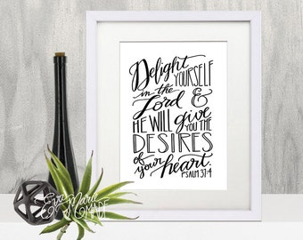 Bible Verse Art, Christian Printable Art, Scripture Printable Art, Delight yourself in the Lord, psalm 37:4, black and white art, printable