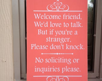No Solicitation Sign ~No Soliciting Door Sign ~READY TO SHIP ~Do Not Disturb ~Welcome Friend Custom Wood Sign ~Do Not Knock~No Knocking Sign