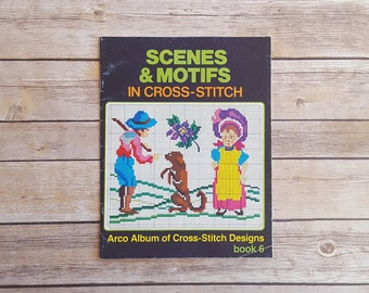 Scenes And Motifs In Cross Stitch Country Stitching Simple Patterns 80s Vintage Cross Stitch Book Sailboat Stitching Arco Publishing Book