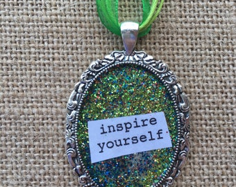 Inspire Yourself Glitter Pendant