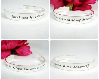 Thank you for Raising the Man of my Dreams Cuff  Bracelet - Wedding - Mother of the Groom/Bride Gift - Sterling 3/8' Cuff Bracelet