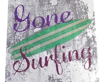 Gone Surfing Metal Sign