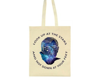 Look Up At The Stars And Not Down At Your Feet Stephen Hawking Tribute Tote Bag