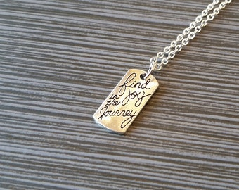 Find Joy in the Journey Necklace - Inspirational Necklace - Personalized Necklace - Custom Gift - Initial Necklace - Silver Necklace