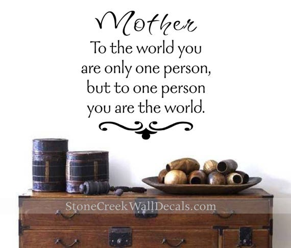 Mother to the World Wall Decal by StoneCreekWallDecals