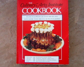 The Culinary Arts Institute Cookbook, Vintage Culinary Arts Institute Cookbook, 1985 Vintage Cookbook