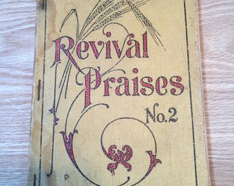 "1910 Hymnal ""Revival Praises No. 2"""