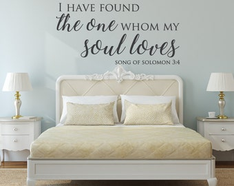 I have found the one - I have found the one whom my soul loves - song of solomon 3 4 - song of solomon wall art - song of solomon - Decals