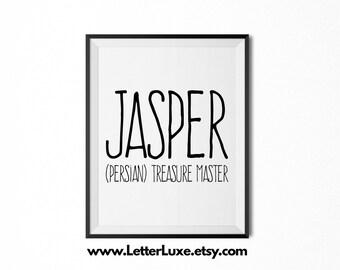 Jasper Printable Kids Gift - Name Meaning Art - Baby Shower Gift - Nursery Art - Digital Print - Nursery Decor - Typography Wall Decor