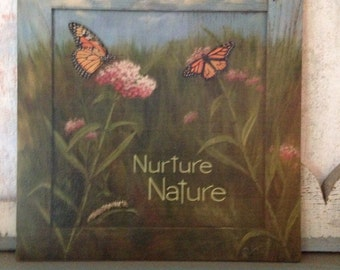 Nuture Nature butterfly garden sign