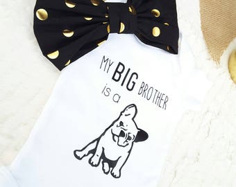 French Bulldog Baby Onesie®, Big Brother Onesie, Baby Reveal, My Big Brother is a Dog, Baby Shower Gift, Cute Baby Onesies, Dog Onesie
